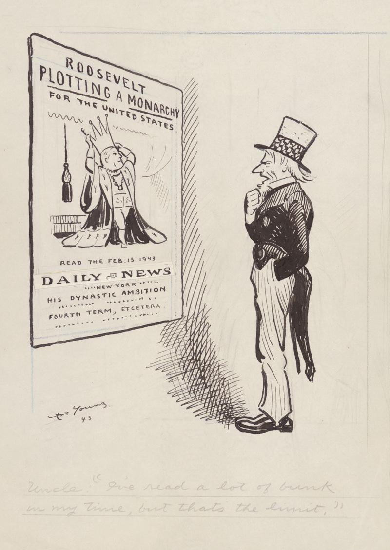 Roosevelt Plotting a Monarchy